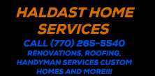 Haldast Home Services - Atlanta Rennovations, Custom Homes, Handyman Services, Roofing, etc.
